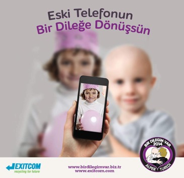 dilek2 LET YOUR ELECTRONIC WASTES TURN INTO A WISH!
